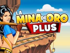 La Mina De Oro Plus
