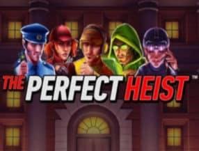 The Perfect Heist